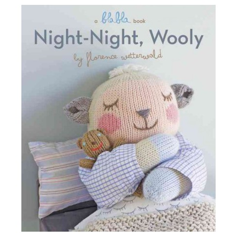 Night-Night, Wooly (a Blabla Book) - by  Florence Wetterwald (Board_book) - image 1 of 1