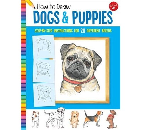 How To Draw Dogs Puppies Learn To Draw 20 Dog Breeds Step By