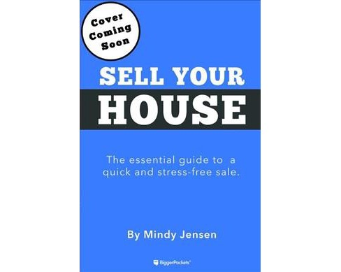 How to Sell Your Home : The Essential Guide to a Fast, Stress-Free, and Profitable Sale (Paperback) - image 1 of 1