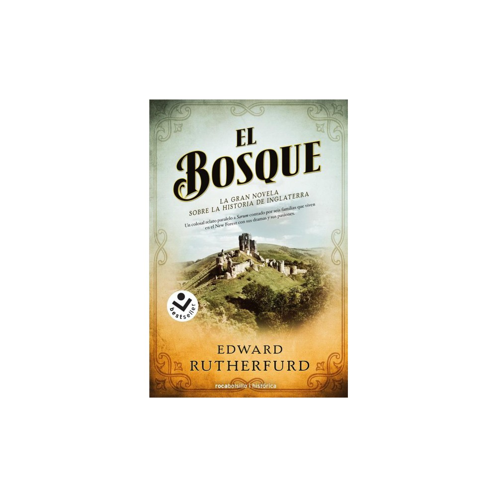 El bosque / The Forest (Paperback) (Edward Rutherfurd)