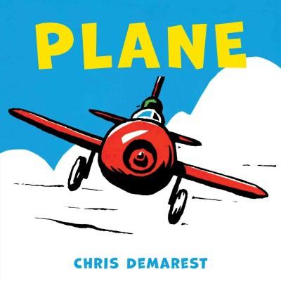 Plane (Board Book)- by Chris Demarest (Board_book)