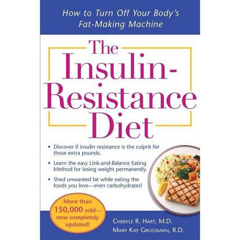 The Insulin-Resistance Diet--Revised and Updated - 2 Edition by  Cheryle R Hart & Mary Kay Grossman - image 1 of 1