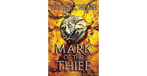 Mark of the Thief (Hardcover) (Jennifer A. Nielsen) - image 1 of 1