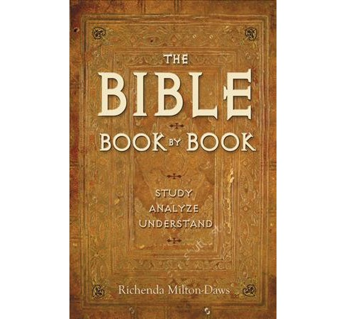 Bible Book by Book : Study, Analyze, Understand -  by Richenda  Milton-daws (Hardcover) - image 1 of 1