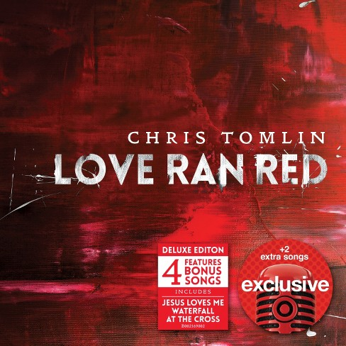 Chris Tomlin - Love Ran Red (Deluxe Edition) - Target Exclusive - image 1 of 1
