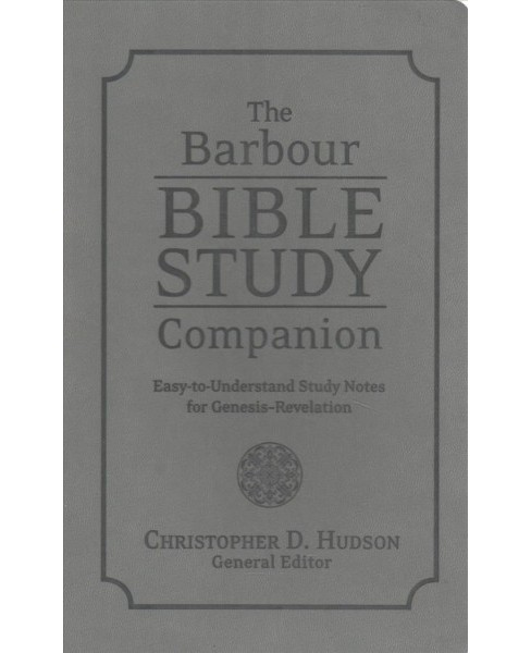 Barbour Bible Study Companion : Easy-to-Understand Study Notes for Genesis-Revelation (Paperback) - image 1 of 1