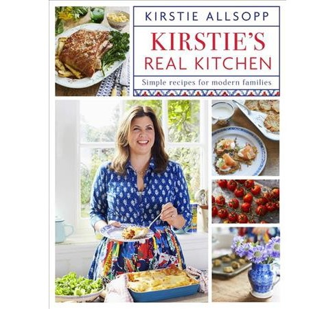 Kirstie's Real Kitchen : Simple Recipes for Modern Families (Hardcover) (Kirstie Allsopp) - image 1 of 1