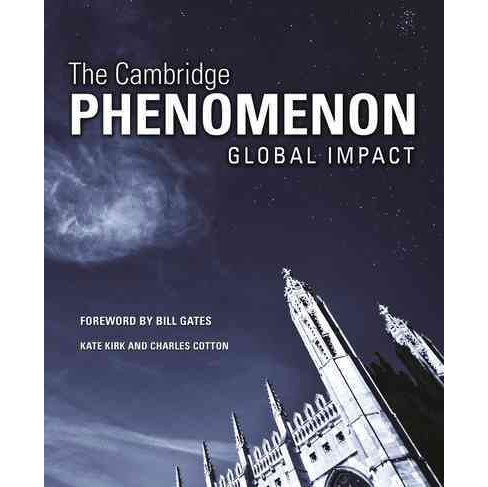 Cambridge Phenomenon : Global Impact (Hardcover) (Kate Kirk) - image 1 of 1