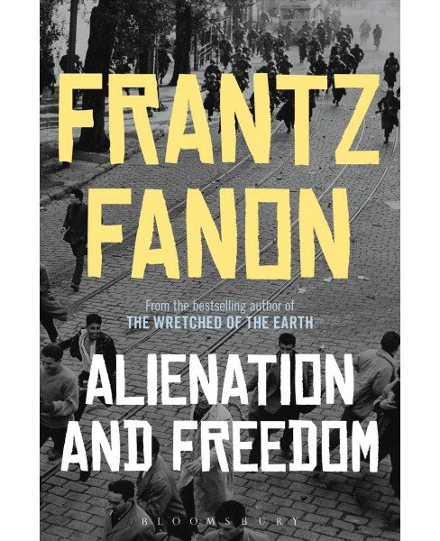Alienation and Freedom -  by Frantz Fanon (Hardcover) - image 1 of 1