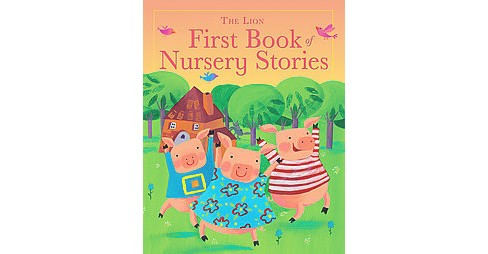 Lion First Book of Nursery Stories (Hardcover) - image 1 of 1