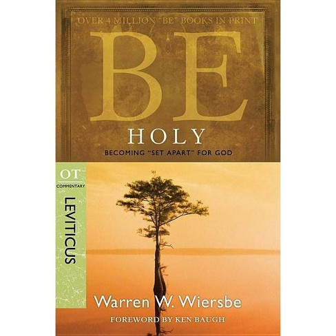 Be Holy (Leviticus) - by  Warren W Wiersbe (Paperback) - image 1 of 1