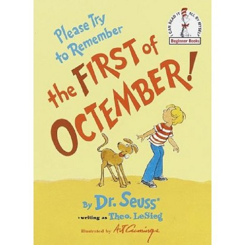 Please Try to Remember the First of Octember! (Reissue) (Hardcover) (Dr. Seuss) - image 1 of 1