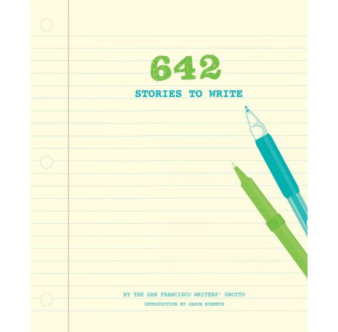 642 Stories to Write (Hardcover) - image 1 of 1