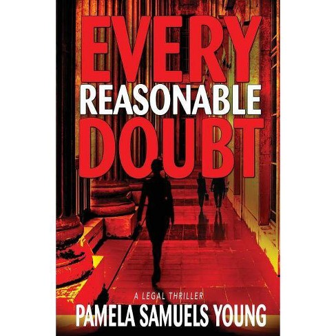 Every Reasonable Doubt - (Vernetta Henderson) by  Pamela Samuels Young (Paperback) - image 1 of 1