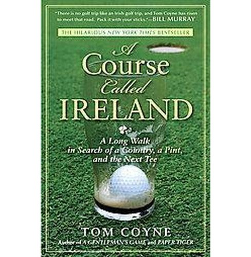 A Course Called Ireland (Reprint) (Paperback) - image 1 of 1