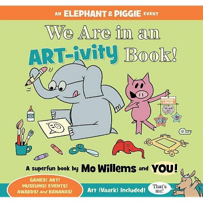 We Are in an Art-Ivity Book! (Paperback) (Mo Willems)
