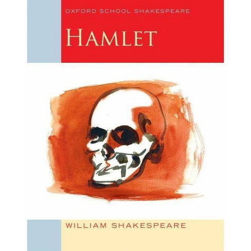 Hamlet - (Oxford School Shakespeare) by  William Shakespeare & Roma Gill (Paperback) - image 1 of 1
