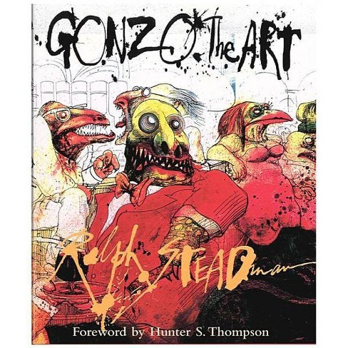 Gonzo - by  Ralph Steadman (Hardcover) - image 1 of 1