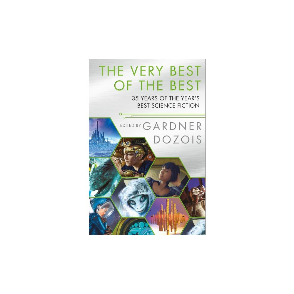 Very Best of the Best : 35 Years of the Year's Best Science Fiction - (Paperback)