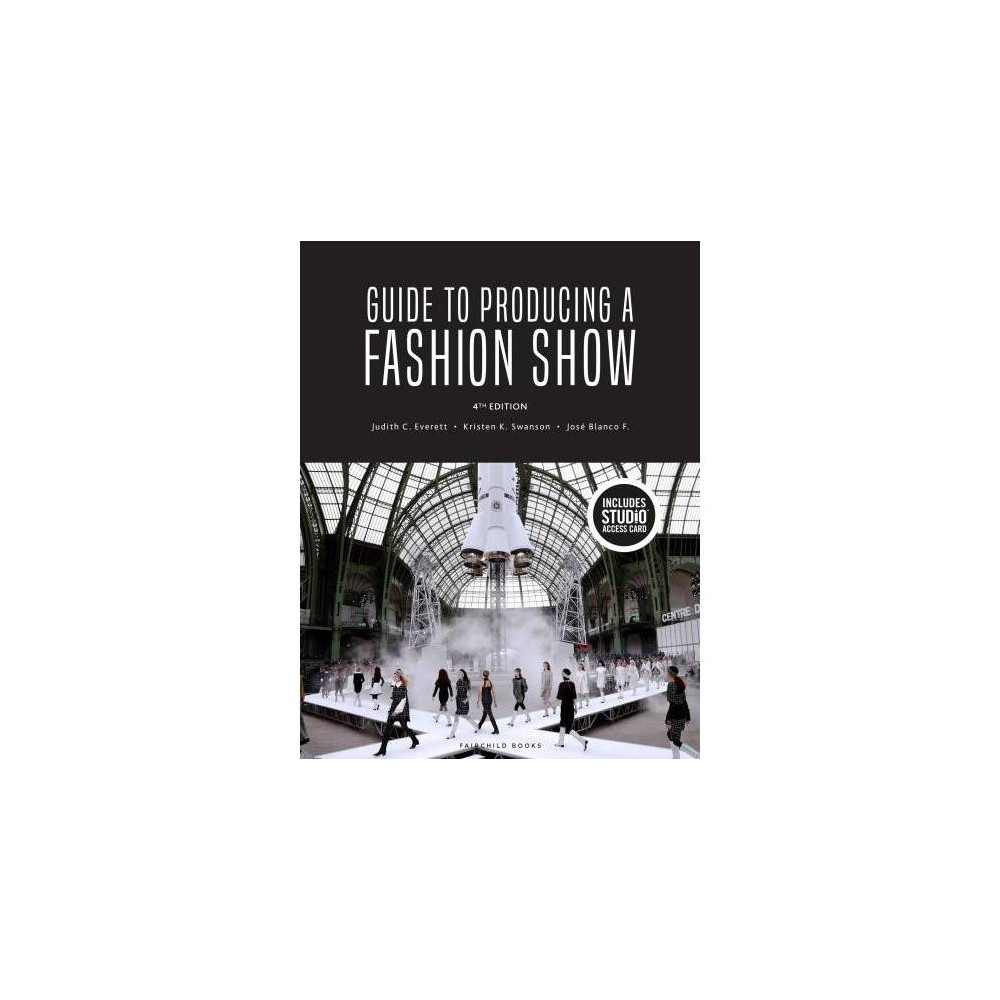 Guide to Producing a Fashion Show - 4 Pap/Psc (Paperback)