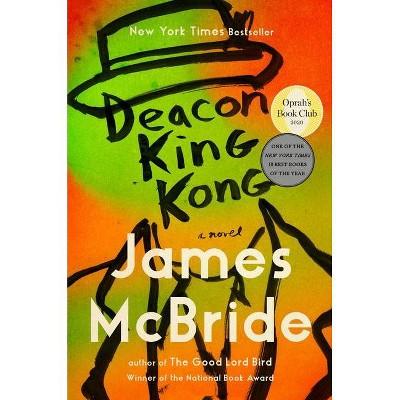 Deacon King Kong - by James McBride (Hardcover)