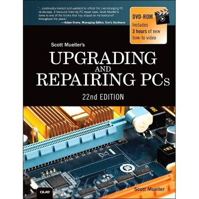 Upgrading and Repairing PCs - 22nd Edition by  Scott Mueller (Mixed Media Product)