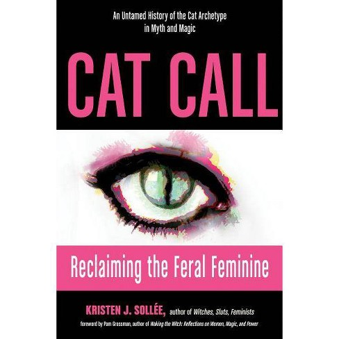 Cat Call - by  Kristen J Sollee (Paperback) - image 1 of 1