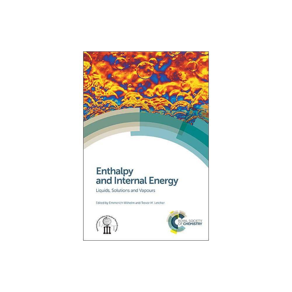 Enthalpy and Internal Energy - (Hardcover)