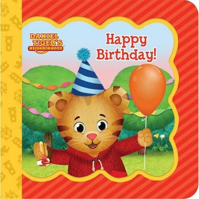 Happy Birthday! - (Daniel Tiger's Neighborhood: Little Bird Greetings: Keepsake Card Board Book with Personalization FL) by  Scarlett Wing