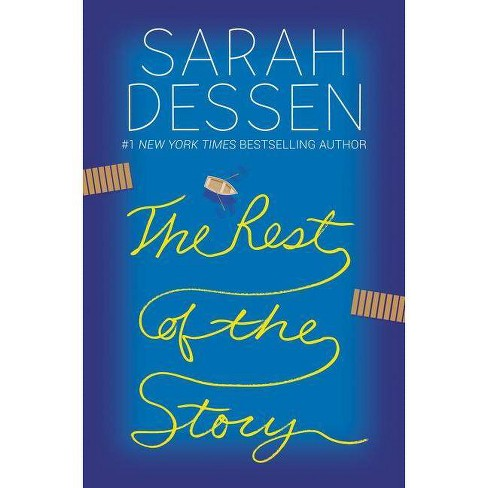 Rest of the Story -  by Sarah Dessen (Hardcover) - image 1 of 1