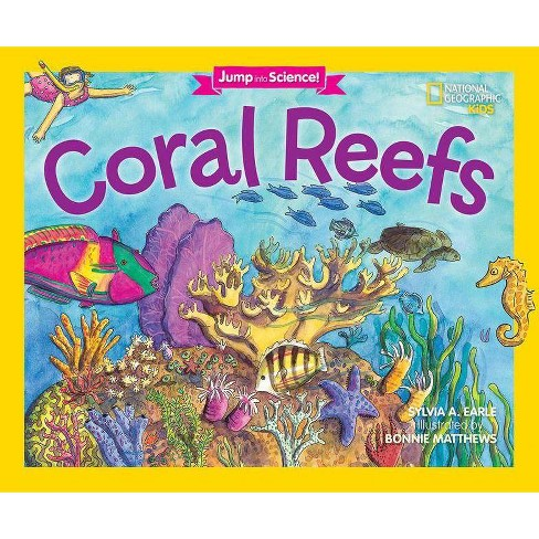 Jump Into Science: Coral Reefs - by  Sylvia A Earle (Paperback) - image 1 of 1
