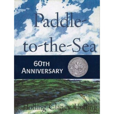 Paddle-To-The-Sea - by  Holling C Holling (Hardcover) - image 1 of 1