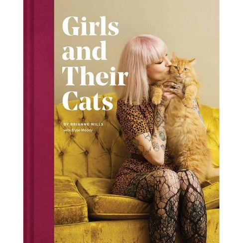 Girls and Their Cats - by  Brianne Wills (Hardcover) - image 1 of 1