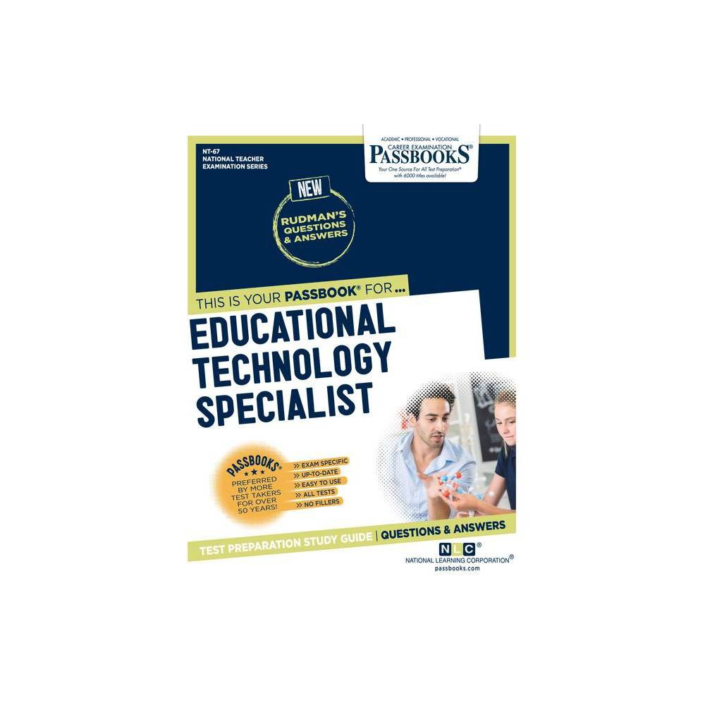 Educational Technology Specialist Volume 67 National Teacher Examination Series Nte By National Learning Corporation Paperback