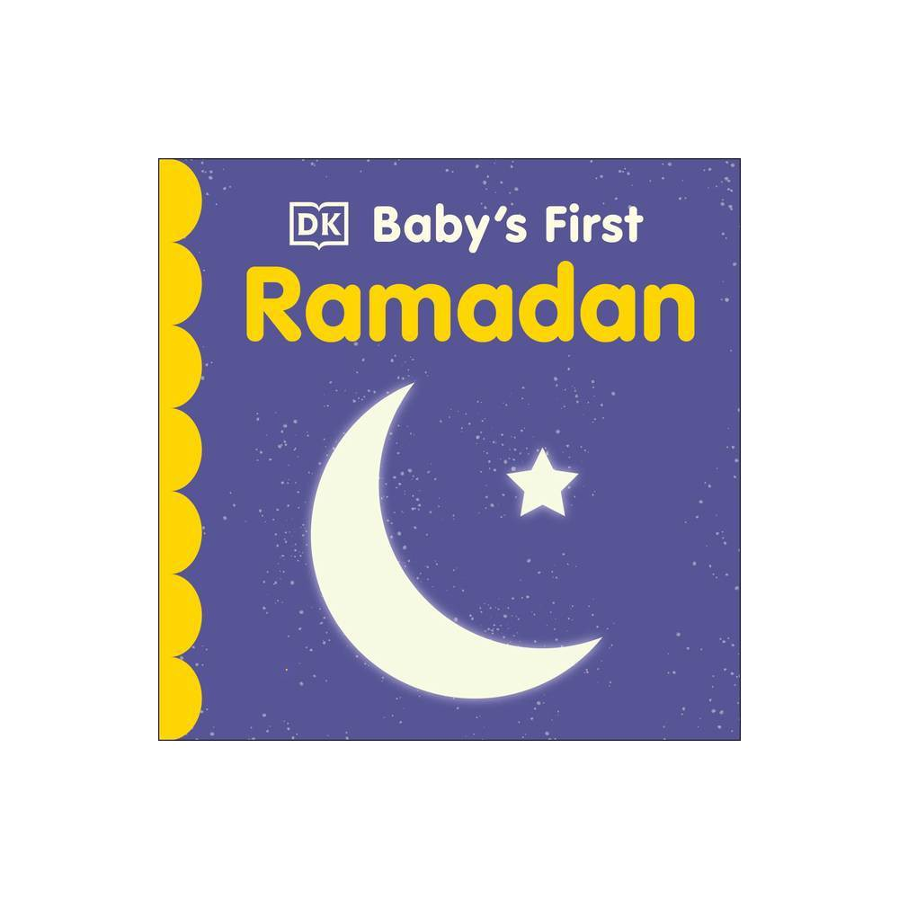 Baby S First Ramadan Baby S First Holidays Board Book