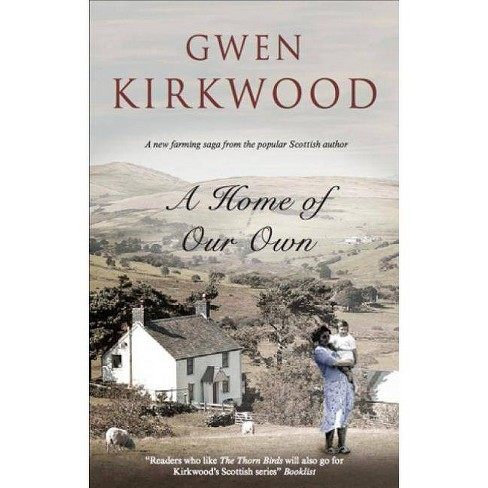 A Home of Our Own - by  Gwen Kirkwood (Hardcover) - image 1 of 1