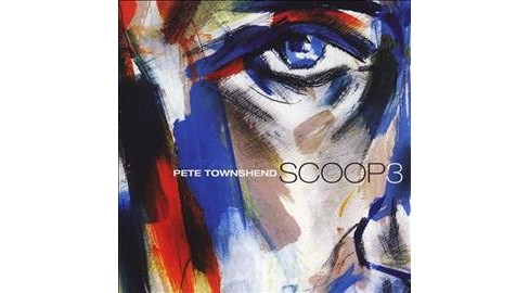 Pete Townshend - Scoop 3 (CD) - image 1 of 1