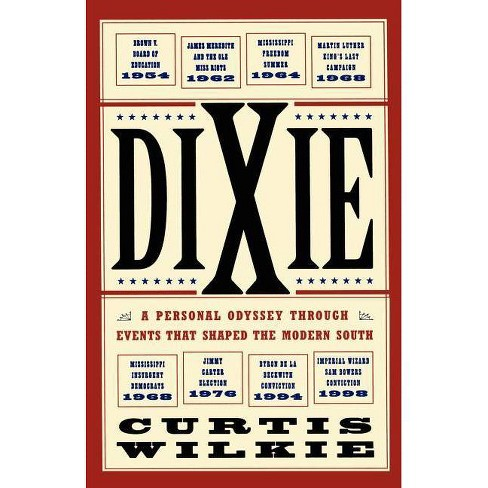 Dixie - by  Curtis Wilkie (Paperback) - image 1 of 1