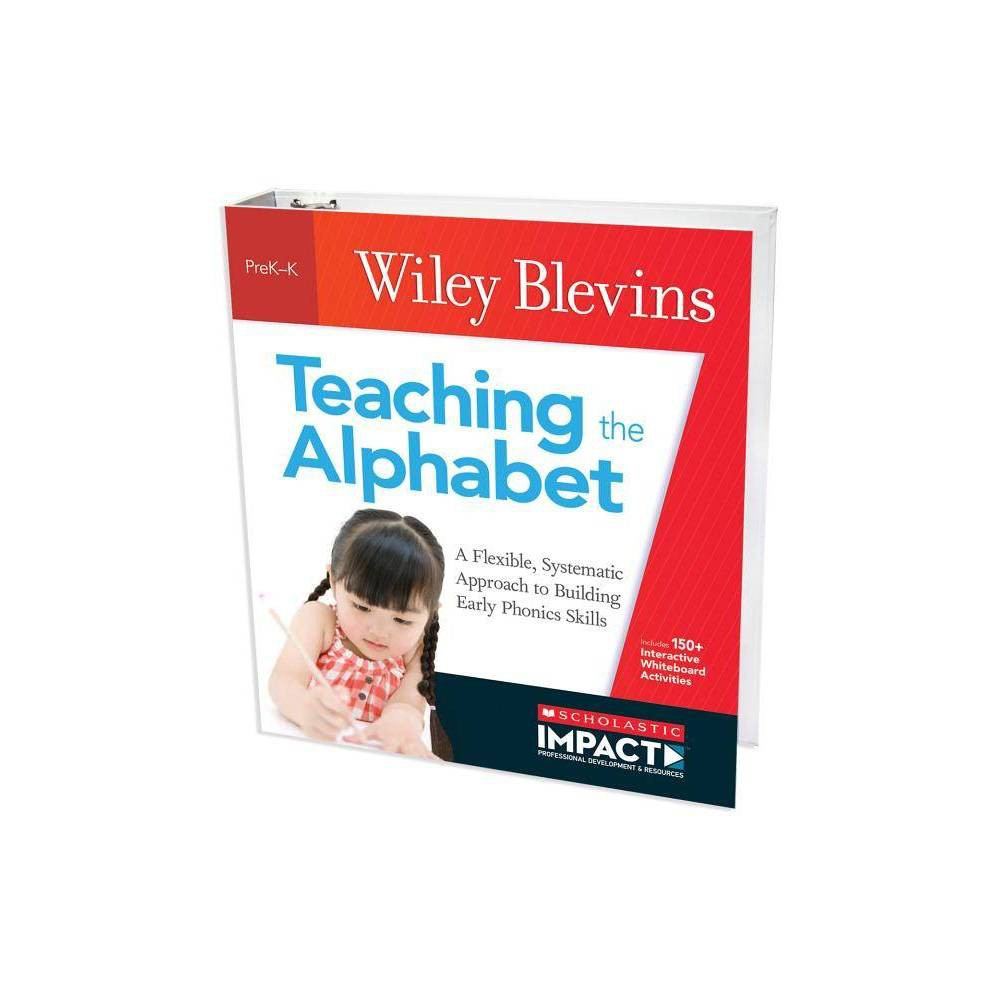 Teaching the Alphabet - by Wiley Blevins (Paperback)