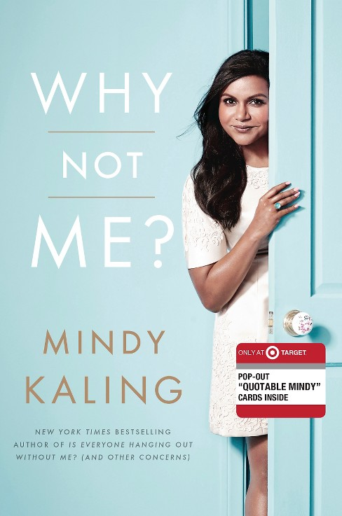 Why Not Me? (Exclusive Content) (Hardcover) (Mindy  Kaling) - image 1 of 1