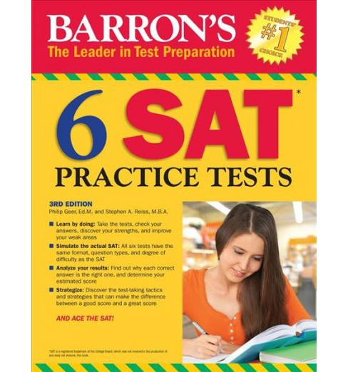 Barron's 6 SAT Practice Tests -  by Philip Geer & Stephen A. Reiss (Paperback) - image 1 of 1