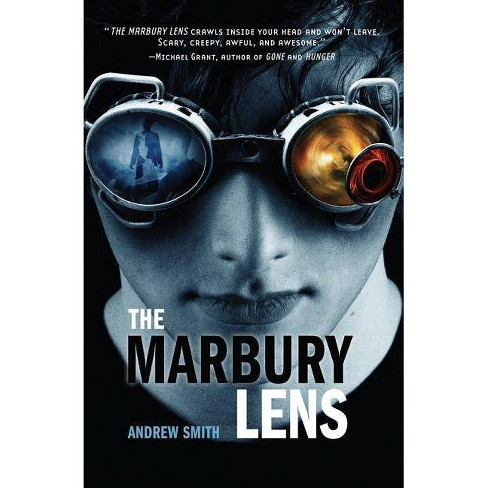 The Marbury Lens - by  Andrew Smith (Paperback) - image 1 of 1