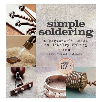 Simple Soldering - by Kate Ferrant Richbourg (Paperback)