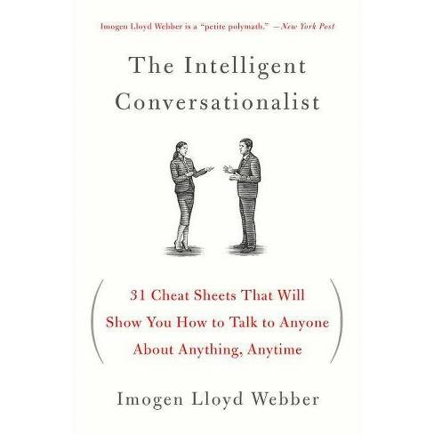 The Intelligent Conversationalist - by  Imogen Lloyd Webber (Paperback) - image 1 of 1