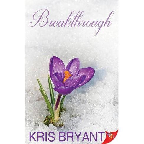Breakthrough - by  Kris Bryant (Paperback) - image 1 of 1