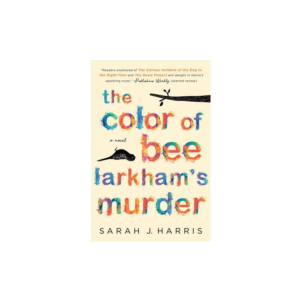Color of Bee Larkham's Murder - Reprint by Sarah J. Harris (Paperback)
