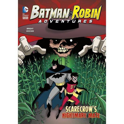 Scarecrow's Nightmare Maze - (Batman & Robin Adventures) by  J E Bright (Paperback) - image 1 of 1