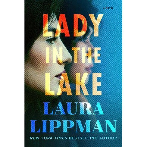 Lady in the Lake - by  Laura Lippman (Hardcover) - image 1 of 1