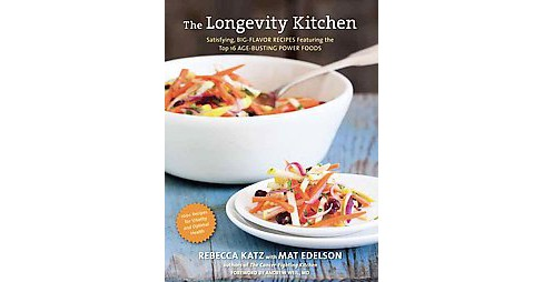 Longevity Kitchen : Satisfying, Big-Flavor Recipes Featuring the Top 16 Age-Busting Power Foods - image 1 of 1