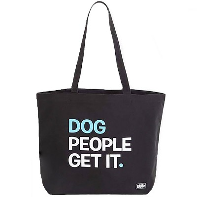Bark Dog People Get It Tote - Black